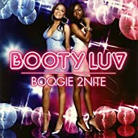 Boogie 2 Nite by Booty Luv (2008-02-26)