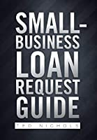 Small-Business Loan Request Guide