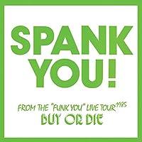 Spank You!