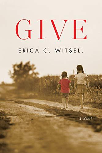 Give, a novel (English Edition)