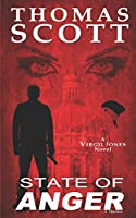 STATE OF ANGER: A Thriller (Virgil Jones Mystery Series)