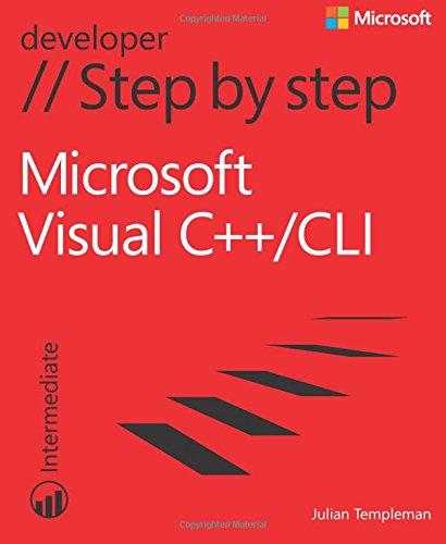 Download Microsoft Visual C++/CLI Step by Step (Step by Step Developer) 0735675171