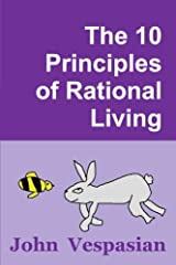 The 10 Principles of Rational Living ペーパーバック