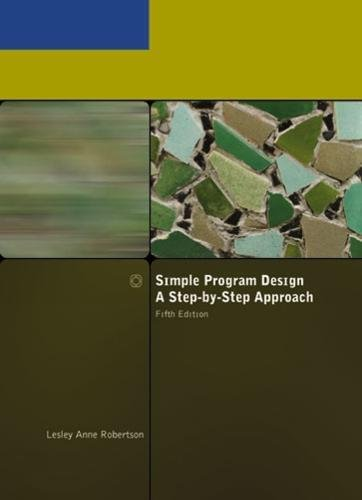 Download Simple Program Design With Infotrac: A Step-by-step Approach 1423901320