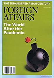 Foreign Affairs [US] July - August 2020 (単号)