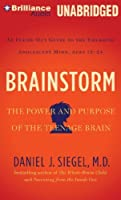 Brainstorm: The Power and Purpose of the Teenage Brain [並行輸入品]