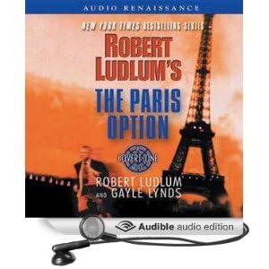 Robert Ludlum's the Paris Option (Covert-one)