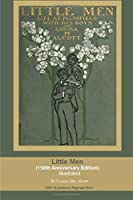 Little Men  (150th Anniversary Edition)  Illustrated