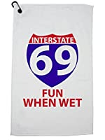 Hollywood Thread Interstate 69 - Fun When Wet - Road Sign - 楽しいゴルフタオル カラビナクリップ付き