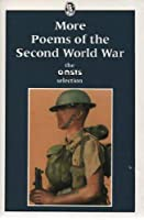 More Poems of the Second World War: Oasis Selection