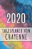 2020 Tagesplaner von Chayenne: Personalisierter Kalender fuer 2020 mit deinem Vornamen