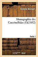 Monographie Des Coccinellides. Partie 1 (Sciences)