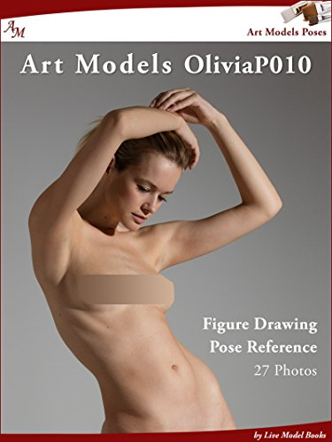 Art Models OliviaP010: Figure Drawing Pose Reference (Art Models Poses) (English Edition)