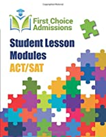 Student Lesson Modules - SAT: First Choice Admissions (ACT/SAT)
