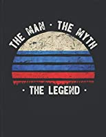 The Man The Myth The Legend: Russia Flag Sunset Personalized Gift Idea for Russian Coworker Friend or Boss  2020 Calendar Daily Weekly Monthly Planner Organizer