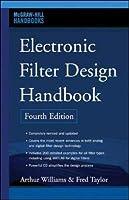 Electronic Filter Design Handbook Fourth Edition (McGraw-Hill Handbooks)【洋書】 [並行輸入品]