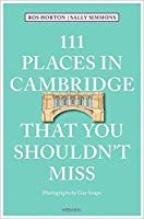 111 Places in Cambridge That You Shouldn't Miss (111 Places in .... That You Must Not Miss)