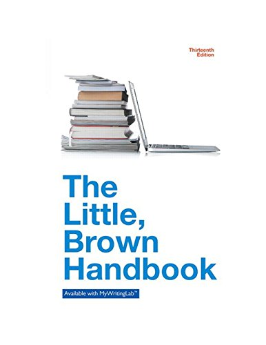Download The Little Brown Handbook (13th Edition) 0321988272