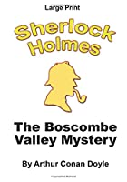 The Boscombe Valley Mystery (Sherlock Holmes)
