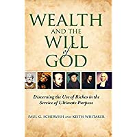 Wealth and the Will of God: Discerning the Use of Riches in the Service of Ultimate Purpose (Philanthropic and Nonprofit Studies)【洋書】 [並行輸入品]
