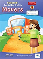 Succeed in Cambridge English MOVERS - Teacher's Overprinted book (without CD) - 2018 Format: 8 Practice Tests