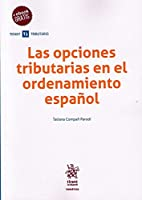 Las opciones tributarias en el ordenamiento español