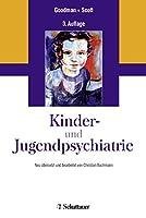 Kinder- und Jugendpsychiatrie: Neu uebersetzt und bearbeitet von Christian Bachmann