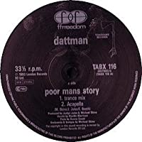 "Poor Mans Story - Dattman 12"""