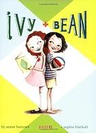 Ivy and Bean Book 1 (Ivy & Bean)