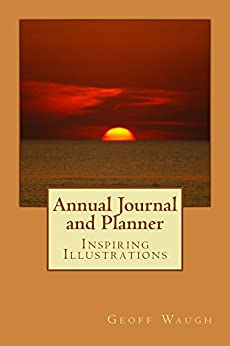 [Waugh, Geoff]のAnnual Journal and Planner: Inspiring Illustrations in Colour (English Edition)