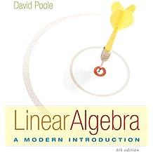 Linear Algebra : A Modern Introduction