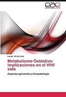 Metabolismo Oxidativo: Implicaciones En El Vih/ Sida