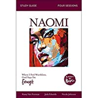 Known by Name: Naomi: When I Feel Worthless God Says I'm Enough【洋書】 [並行輸入品]