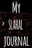 My Slahal Journal: The perfect gift for the fan of gambling in your life - 365 page custom made journal!