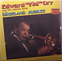 "Edward ""King"" Ory and His Creole Band At the Dixieland Jubilee"