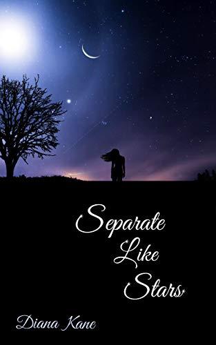 Separate Like Stars (English Edition)