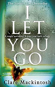 I Let You Go: The Richard & Judy Bestse