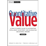 Quantitative Value: A Practitioner′s Guide to Automating Intelligent Investment and Eliminating Behavioral Errors + Web Site
