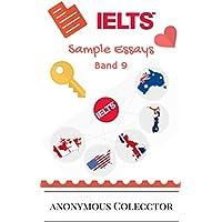Bunch of Academic Essays (IETLS): Band 9 Secrets (English Edition)