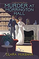 Murder at Morrington Hall (A Stella and Lyndy Mystery)