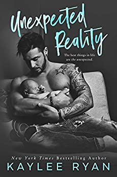 Unexpected Reality (Unexpected Arrivals Book 1) by [Ryan, Kaylee]