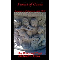 Forest of Caves: Season's of Heaven and Hell (Book I) (English Edition)