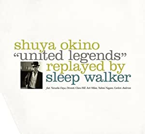 UNITED LEGENDS replayed by SLEEP WALKER(2枚組)