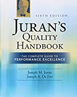 Juran's Quality Handbook: The Complete Guide to Performance Excellence, Sixth Edition