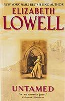 Untamed (Medieval Series) by Elizabeth Lowell(1993-03-01)