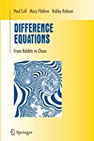 Difference Equations: From Rabbits to Chaos (Undergraduate Texts in Mathematics)