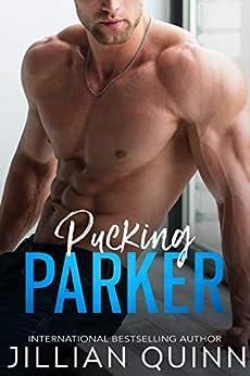 Pucking Parker (Face-Off Legacy Book 1) by [Quinn, Jillian]