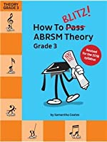 How To Blitz] ABRSM Theory Grade 3 (2018 Revised Edition)