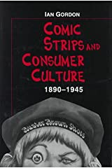 Comic Strips and Consumer Culture 1890-1945 ハードカバー