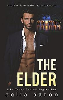 The Elder by [Aaron, Celia]